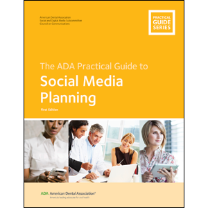 The ADA Practical Guide to Social Media Planning